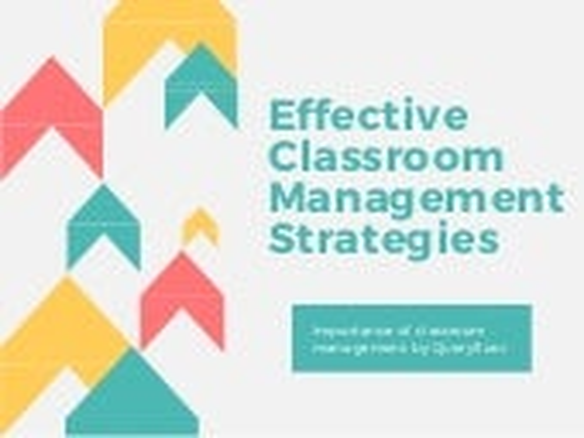 Effective classroom management strategies