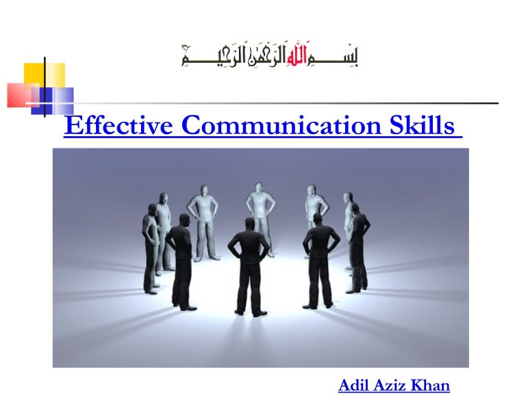 Effective Communications Skills – Communication Skills Ppt