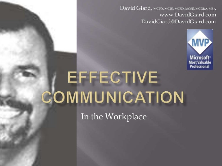 """effective communication in the workplace Effective communication in the workplace in a recent study , people were given a $5 gift card on their way into a busy starbucks some customers were asked to """" have a genuine interaction with the cashier,"""" smiling and having a brief conversation."""