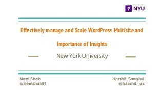 Effectively manage and scale word press multisite and importance of insights