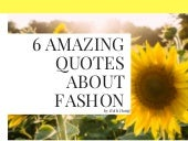 5 Amazing Quote About Fashion