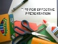 Tips for Excellent Presentation