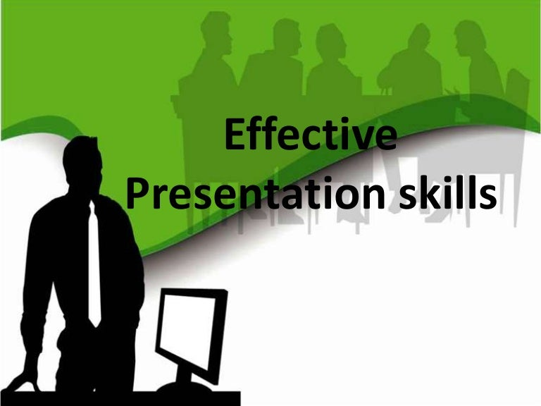 Effective presentation skills – Presentation Skills Ppt