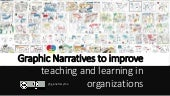 Graphic Narratives to define effective teaching in a learning organization
