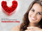 Effective Tips to Get an Enhanced Smile on Valentine's Day