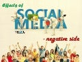 Effects Of Social Media – Negative Side