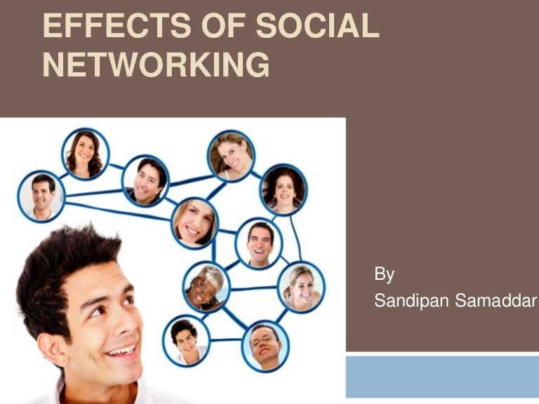 effects of social networking sites to students Positive effects of social networking eventually as time passed by, large and growing establishments are now hopping into the social networking social networking sites stands as an educational aide as student can easily access information for their school projects, research and homework.