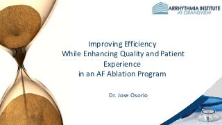 Quality Improvement in an AF Ablation Program