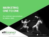 Atelier - Marketing 1to1 : les enjeux de la connaissance clients