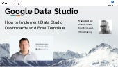 How to Implement Data Studio Dashboards with Effin Amazing