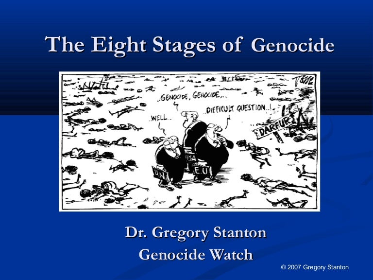 Eight stages of_genocide_and_preventing_genocide_by_gregory_stanton,_…