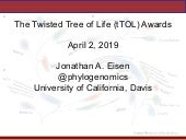 The Twisted Tree of Life (tTOL) Awards