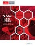 Global Heart Health: Evaluating efforts to promote healthy hearts