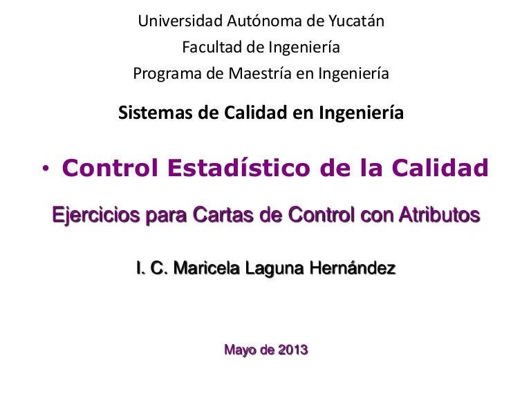 Ejercicios cartas de control p y np, c y u