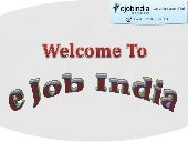 Ejobindia enables each fresher to build up a dream career in software industry