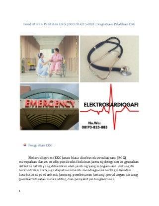 Pendaftaran pelatihan EKG - 08170-825-883 - Registrasi pelatihan EKG