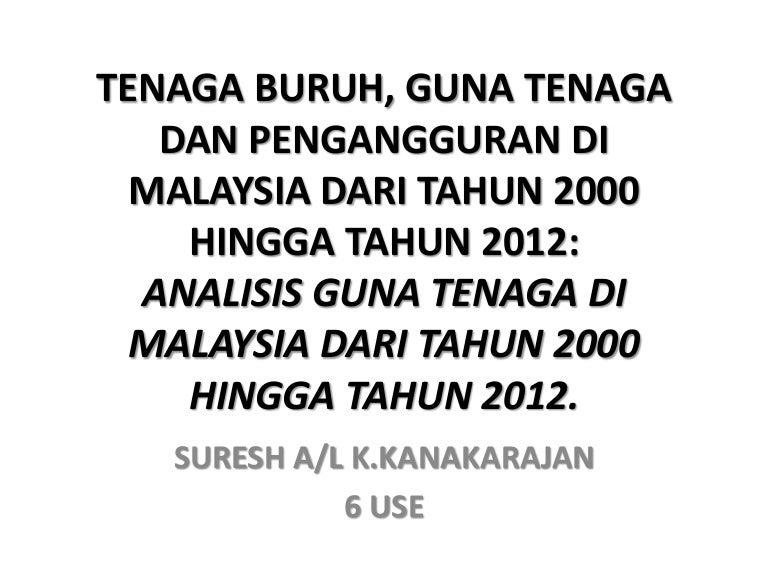 Ekonomi Tenaga Buruh Guna Tenaga Dan Pengangguran Di Malaysia Dari