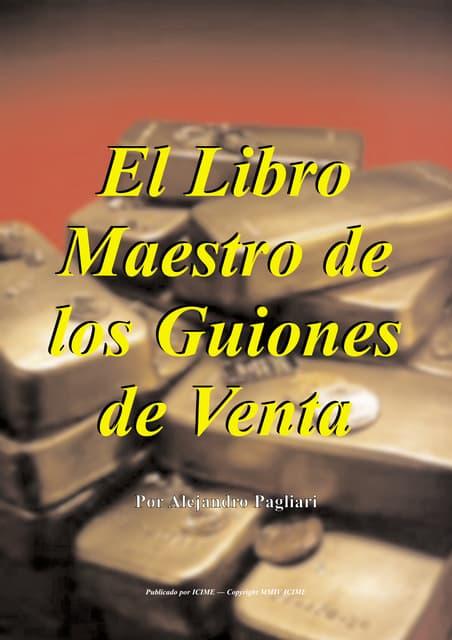 El libro-maestro-de-los-guiones-de-ventas-alejandro-plagiari-130304112338-phpapp02