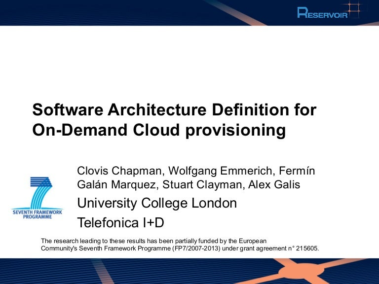 Software Architecture Definition for On-demand Cloud Provisioning