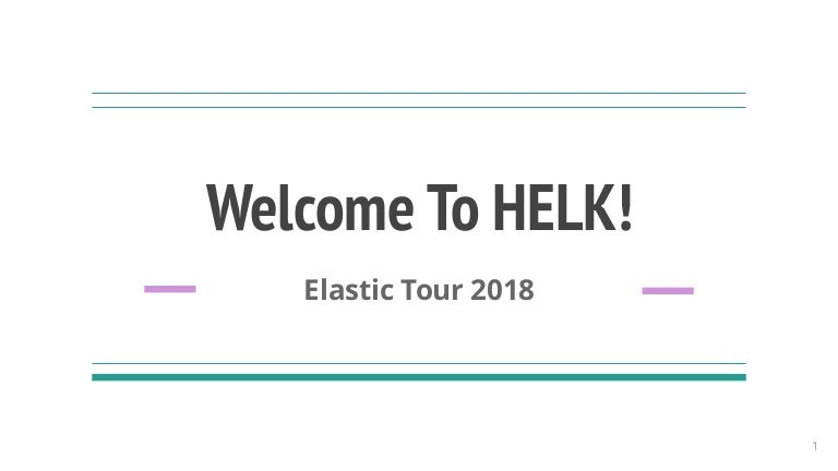 ed0479631b8 Threat Hunting with Elastic at SpectorOps  Welcome to HELK