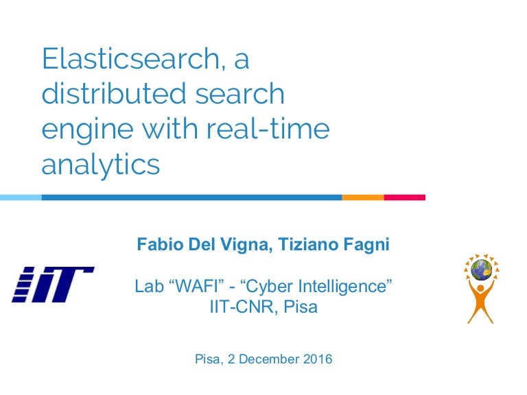 Elasticsearch, a distributed search engine with real-time