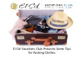 El Cid Vacations Club Presents Some Tips for Packing Clothes
