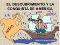 El descubrimiento y la conquista de América
