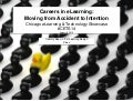 Careers in eLearning: Moving from Accident to Intention