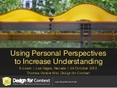Using Personal Perspectives to Increase Understanding