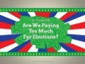 Are We Paying Too Much For Elections - Facts & Infographic