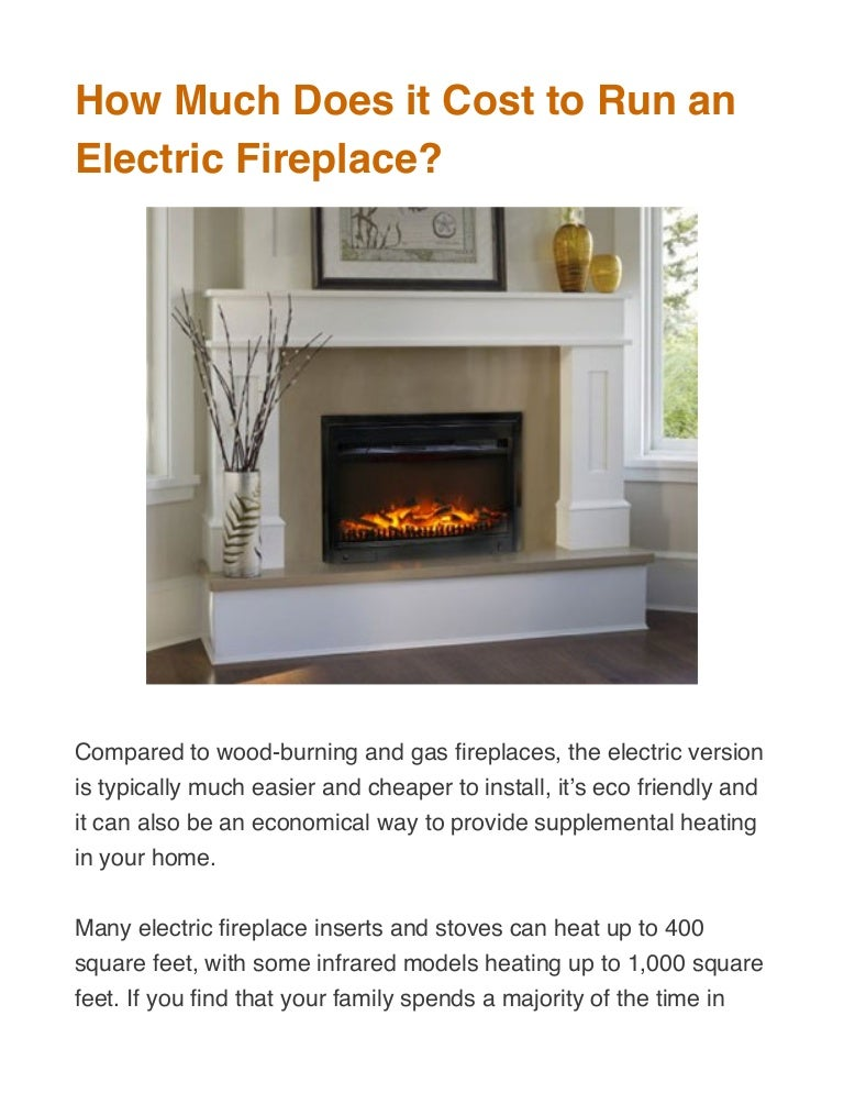 How Much Does It Cost To Run An Electric Fireplace