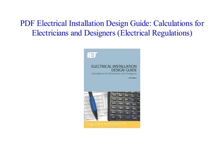 Books Electrical Installation Design Guide: Calculations for