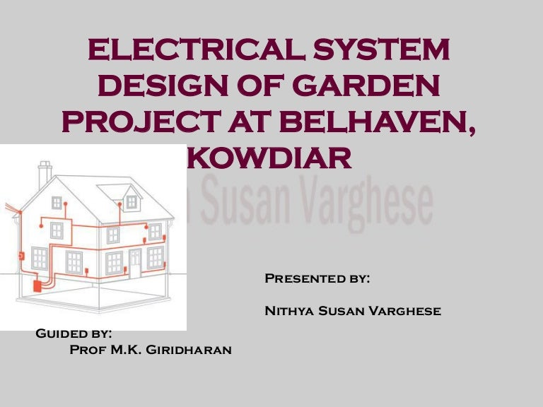 Electrical System Design Of Garden Project At Belhaven 10 Storey Hig