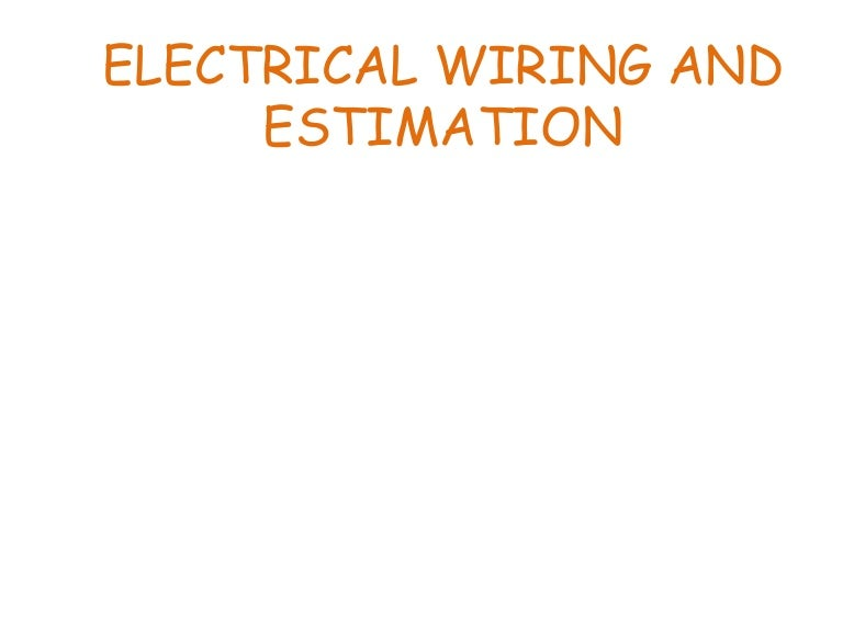 Fine Electrical Wiring And Estimation Technical Seminar Wiring Cloud Hisonuggs Outletorg