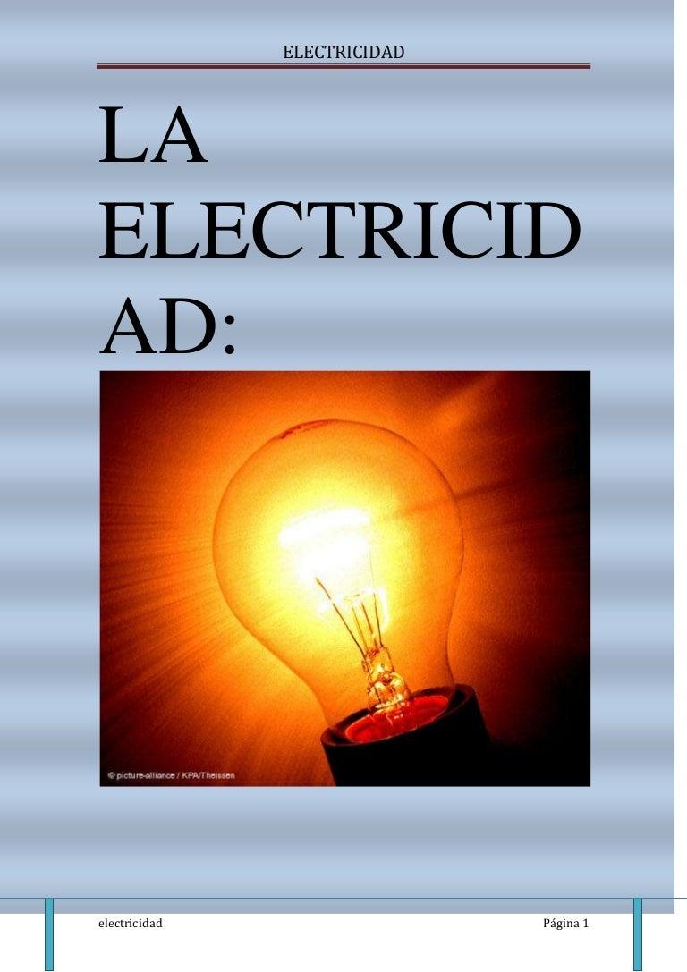 Circuito Que Recorre La Electricidad Desde Su Generación Hasta Su Consumo : Electricidad