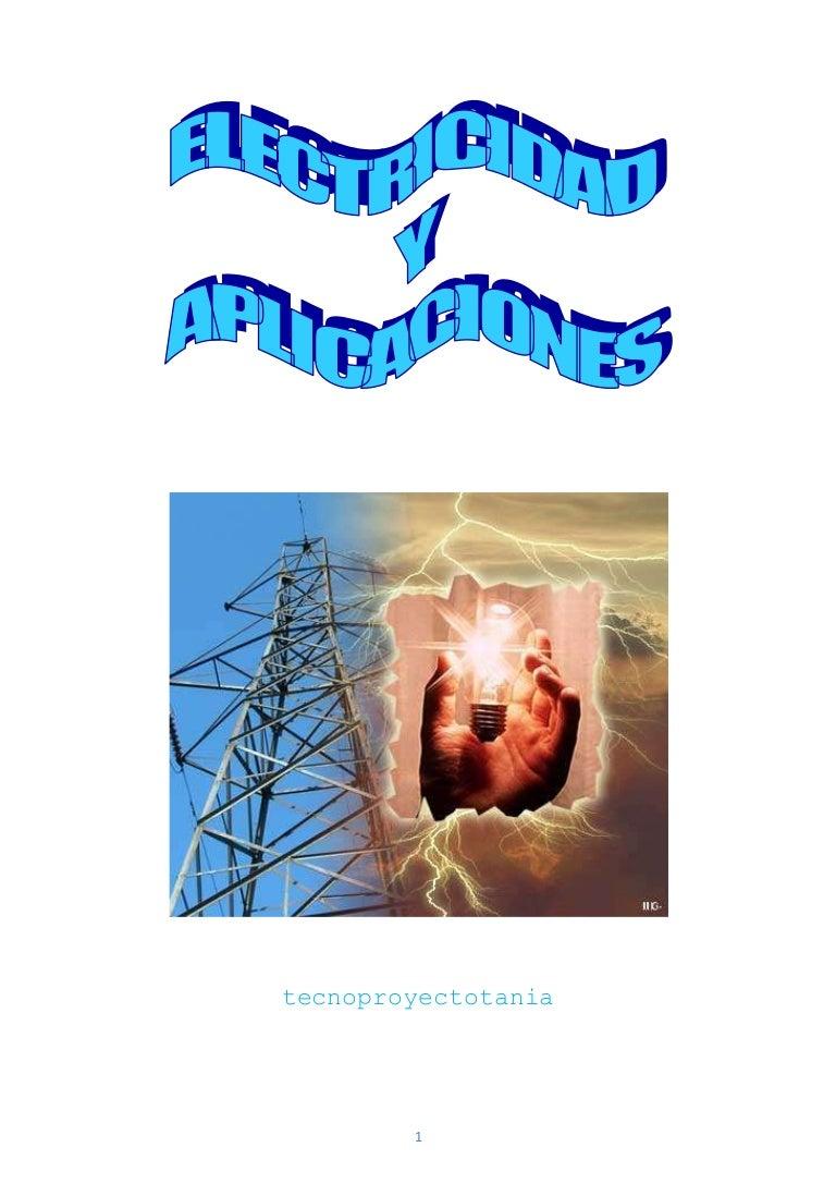 Circuito Que Recorre La Electricidad Desde Su Generación Hasta Su Consumo : Electricidad y aplicaciones