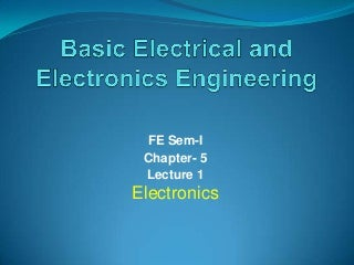 Basic electronics and electrical first year engineering
