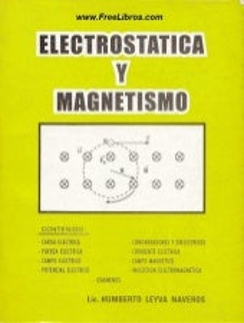 Electrostática y magnetismo   humberto leyva naveros