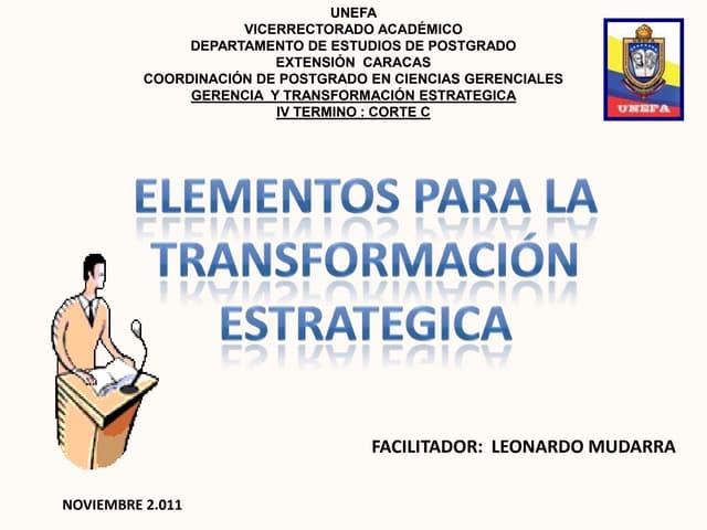 Elementos de transformacion estrategica