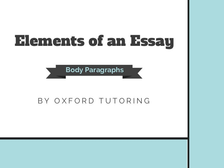 elements of an essay body paragraphs