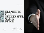 Elements of a Successful Sales Pitch | Michael Ralby