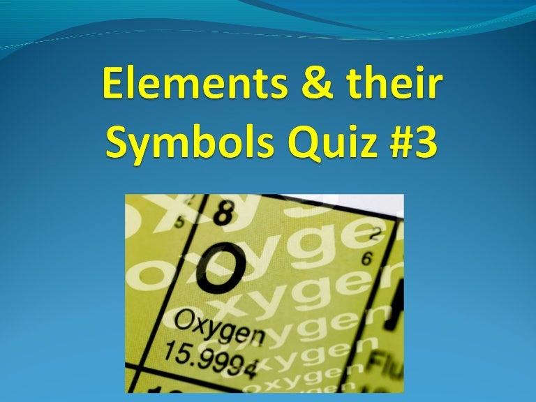 Element Symbols Quiz 3