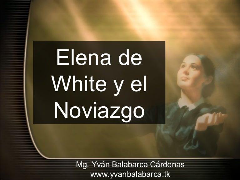 Elena De White Y El Noviazgo