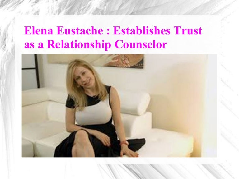 Elena Eustache Establishes Trust As A Relationship Counselor