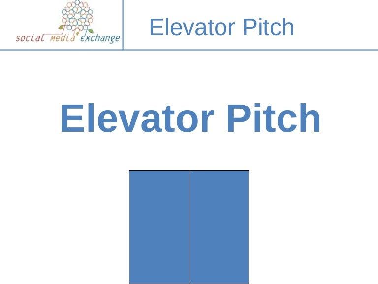 Elevatorpitch2-Eng-090710112216-Phpapp02-Thumbnail-4.Jpg?Cb=1247225015