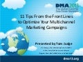 11 Tips From the Front Lines to Optimize Your Multichannel Marketing Campaigns