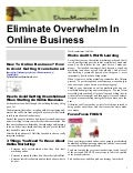 Eliminate Overwhelm In Your Online Business