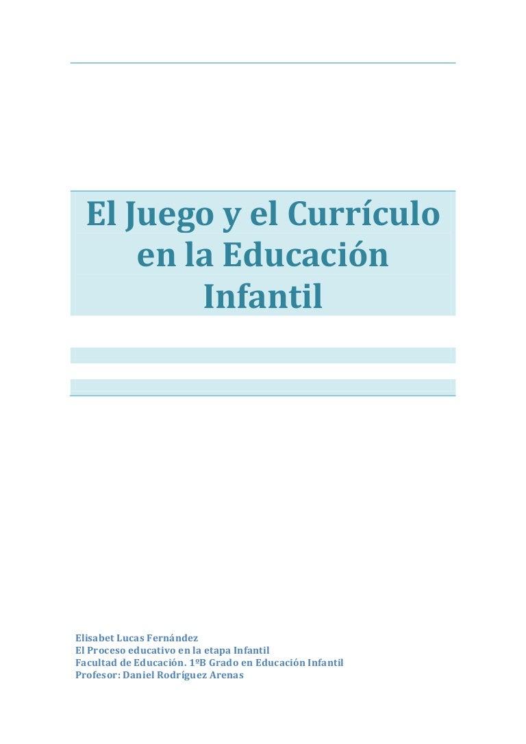 El juego y el currículo de la educación infantil