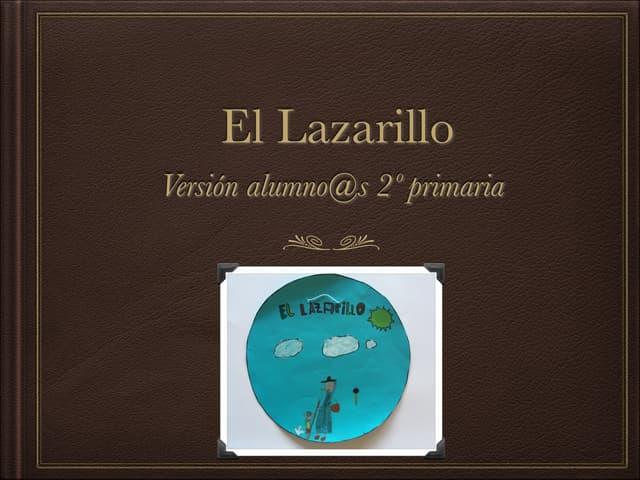 El lazarillo.Versión alumn@s 2º primaria