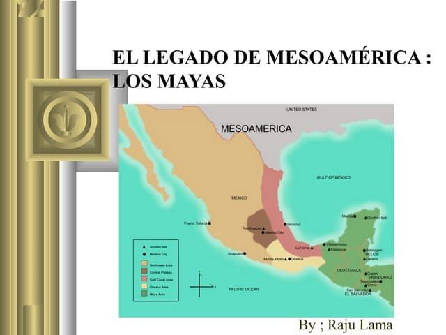 El legado de mesoamerica